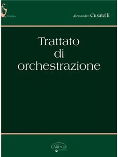 Trattato di Orchestrazione Books | Orchestra