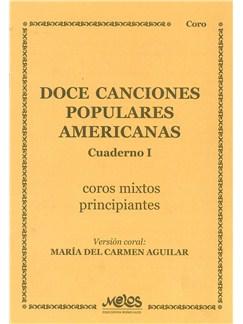 Doce Canciones Populares Americanas - Cuaderno I Books |