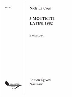 Niels La Cour: Ave Maria (3 Mottetti Latini 1982) Buch | Chor