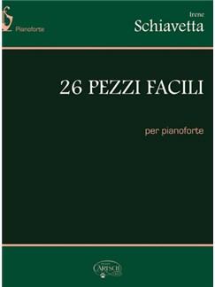 Irene Schiavetta: 26 Pezzi Facili Books | Piano