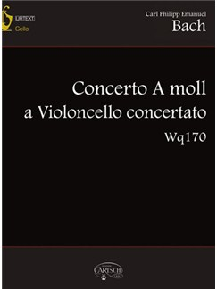 Carl Philipp Emanuel Bach: Concerto A moll a Violoncello concertato Wq170 Books and CDs | Cello
