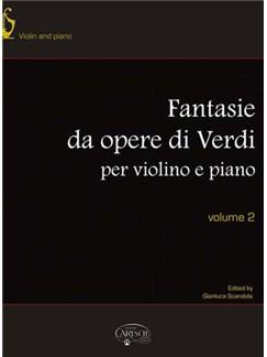 Giuseppe Verdi: Fantasie da Opere per Violino e Piano, Volume 2 Books | Cello, Piano