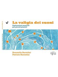 Donatella Bartolini/Patrizio Barontini: La Valigia Dei Suoni Books | Piano