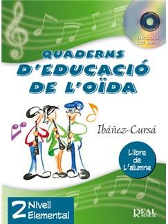 Quaderns d'Educació de l'Oïda, Vol.2 - Nivell Elemental (Llibre de l'alumne) CD y Libro | Todos Instrumentos