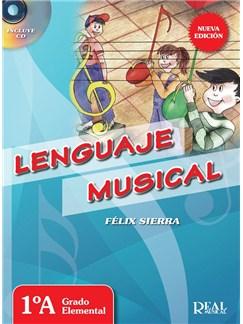Lenguaje Musical, 1ºA Grado Elemental (Nueva edición con CD) CD y Libro   Piano