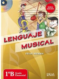 Lenguaje Musical, 1ºB Grado Elemental (Nueva edición con CD) CD y Libro | Piano