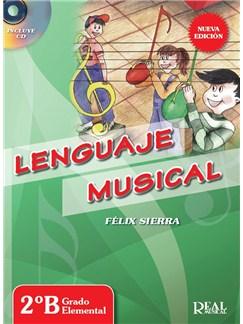 Félix Sierra: Lenguaje Musical - 2B Grado Elemental (Book/CD) CD y Libro | Todos Instrumentos