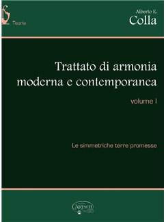 Alberto E. Colla: Trattato Di Armonia Moderna E Contemporanea - Volume I Books |