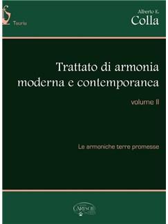 Alberto E. Colla: Trattato Di Armonia Moderna E Contemporanea - Volume II Books |