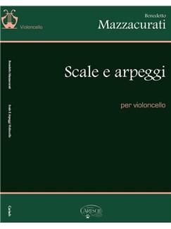 Benedetto Mazzacurati: Scale E Arpeggi Per Violoncello Books | Cello