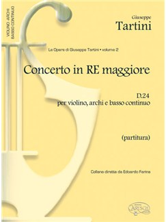 Giuseppe Tartini: Volume 02: Concerto in Re Maggiore D24 per Violino, Archi e Basso Continuo (Partitura) Libro | Violín, Conjunto de Escuela