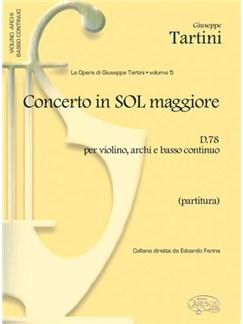 Giuseppe Tartini: Volume 05: Concerto in Sol Maggiore D78 per Violino, Archi e Basso Continuo  (Partitura) Books | Violin, Ensemble