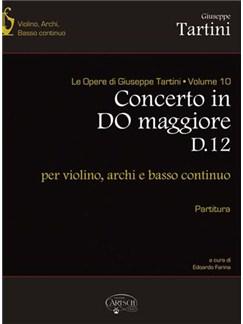 Giuseppe Tartini: Volume 10: Concerto in Do Maggiore D12 (Partitura),  per Violino, Archi e Basso Continuo Libro | Violín, Conjunto de Escuela