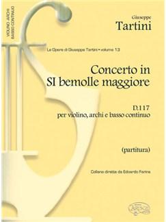 Giuseppe Tartini: Volume 13: Concerto in Si Bem. D117 per Violino, Archi e Basso Continuo (Partitura) Libro   Violín, Conjunto de Escuela