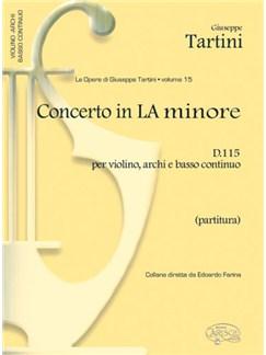 Giuseppe Tartini: Volume 15: Concerto in La Minore D 115 per Violino, Archi e Basso Continuo (Partitura) Books | Violin, Ensemble