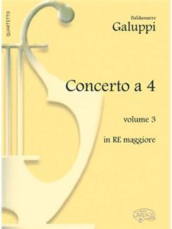 Baldassarre Galuppi: Concerto a 4 - Volume 3, in Re Maggiore Books | Piano