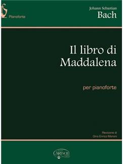 J.S. Bach: Il libro di Maddalena Books | Piano