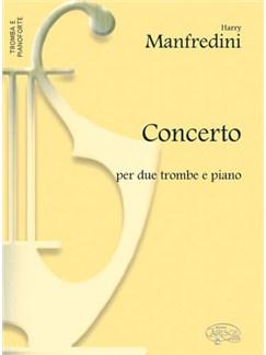 Harry Manfredini: Concerto, per 2 Trombe e Piano Books | Trumpet, Piano