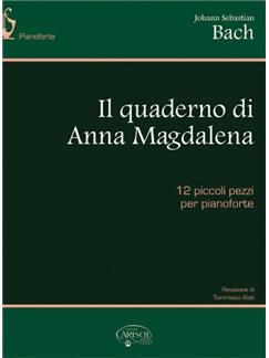 J.S. Bach: Il Quaderno di Anna Magdalena Bach Books | Piano