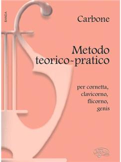 Carbone: Metodo Teorico-Pratico per Cornetta, Clavicorno, Flicorno, Genis Books | Big Band & Concert Band