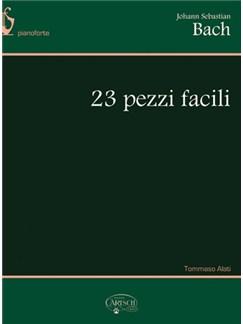 J.S. Bach: 23 Pezzi Facili, per Pianoforte Books | Piano