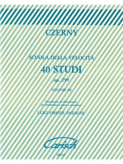 Carl Czerny: Scuola Della Velocita - 40 Studie Op. 299 Volume III Libro | Piano