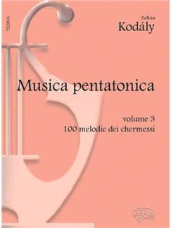 Kodály: Musica Pentatonica - Volume 3, 100 Melodie dei Chermessi Books | Piano