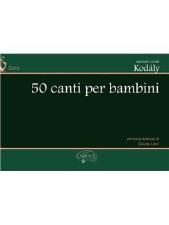 Metodo Corale Kodály: 50 Canti Per Bambini Books | Voice