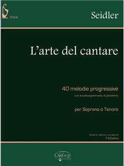 Seidler: L'Arte Del Cantare Per Soprano O Tenore Books | Soprano, Tenor