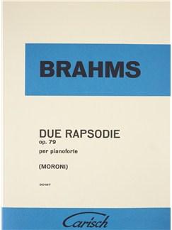 Johannes Brahms: Due Rapsodie Op. 79 Books | Piano
