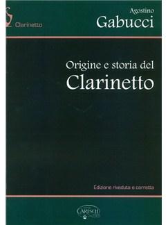 Agostino Gabucci: Origine E Storia Del Clarinetto Books |