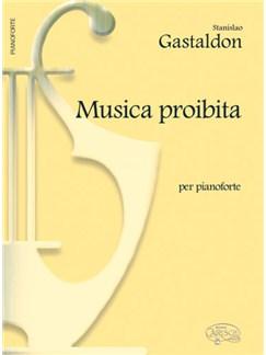 Stanislao Gastaldon: Musica Proibita, per Pianoforte Bog | Klaver solo