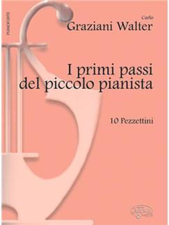 Carlo Graziani Walter: I primi passi del piccolo pianista Books   Piano