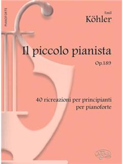 Emil Köhler: Il Piccolo Pianista, Op.189 Books | Piano