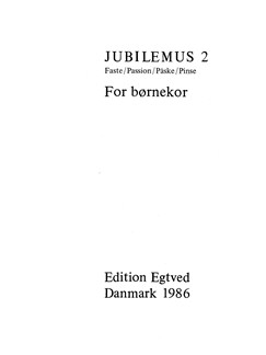 Jubilemus 2 - For Børnekor Books | SA, SSA
