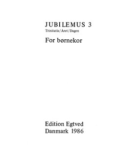 Jubilemus 3 - For Børnekor Books | SA, SSA