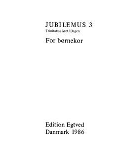 Jubilemus 3 - For Børnekor Bog | SA, SSA - Lige stemmer