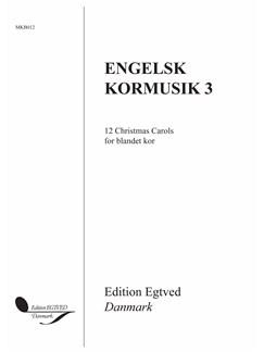 Engelsk Kormusik 3: 12 Christmas Carols Books | SATB