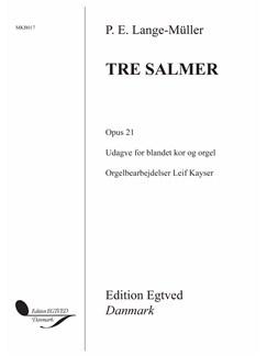 P.E. Lange-Müller: Tre Salmer Op.21 Books | SATB, Organ Accompaniment