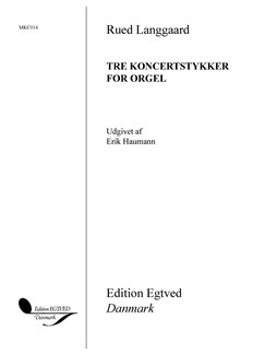 Rued Langgaard: Tre Koncertstykker For Orgel / Three Concert Pieces for Organ Books | Organ