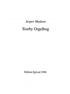 Jesper Madsen: Siseby Orgelbog (Organ) Bog | Orgel