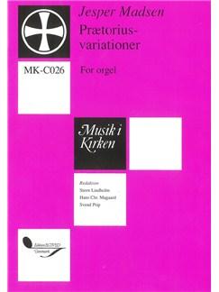 Jesper Madsen: Prætorius-Variationer (Organ) Bog | Orgel