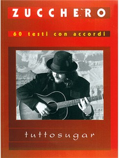 Zucchero: Tutto Sugar Books | Lyrics & Chords