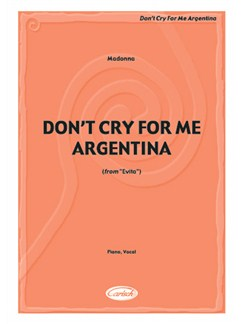 Madonna: Don't Cry for Me Argentina (Evita) Books | Piano & Vocal