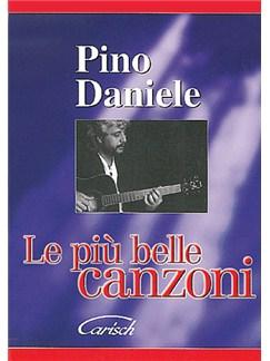 Pino Daniele: Le Più Belle Canzoni Books | Lyrics & Chords