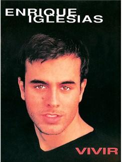 Enrique Iglesias: Vivir Libro | Piano, Vocal & Guitar