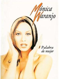 Monica Naranjo: Palabra de Mujer Libro | Piano, Vocal & Guitar