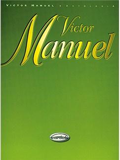 Victor Manuel: Antología Libro | Piano, Vocal & Guitar