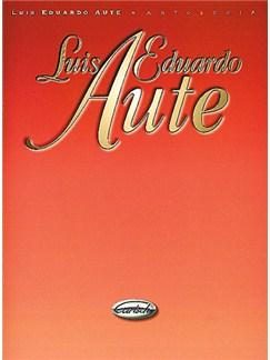 Luis Eduardo Aute: Antología Libro | Piano, Vocal & Guitar