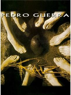 Pedro Guerra: Raíz Books | Piano, Vocal & Guitar